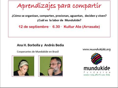 Andrés Bedia y Ana H. Borbolla, de Mundukide, ofrecerán mañana en Arrasate una charla sobre su experiencia en Brasil