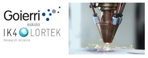 IK4-Lortek, Goierri Eskola y Mondragon Unibertsitatea lanzan un máster en fabricación aditiva industrial