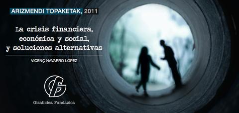 """""""La crisis financiera, económica y social, y soluciones alternativas"""", en las jornadas Arizmendi Topaketak"""
