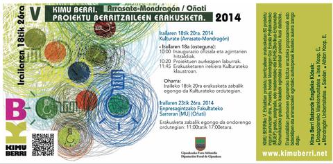 La quinta edición de la exposición de proyectos innovadores KIMU BERRI se abrirá el jueves