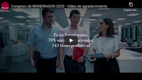 MONDRAGON agradece la actitud de las cooperativas durante la Covid-19