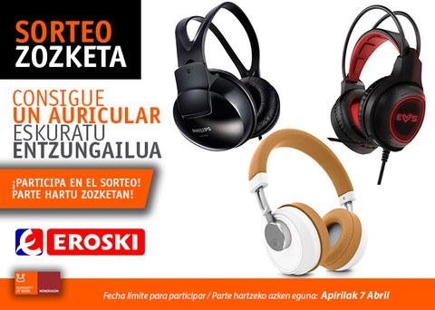 Participa en nuestro concurso y gana un auricular gracias a Eroski