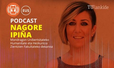 Nagore Ipiña inaugura la nueva sección de Podcast