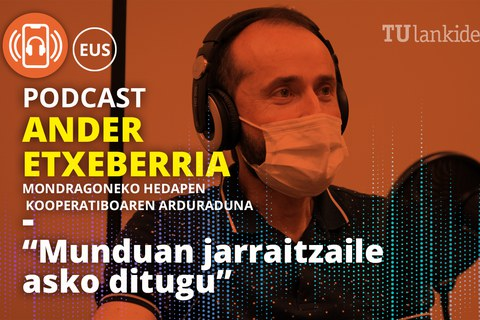 "Podcast berria: ""Munduan jarraitzaile asko ditugu"""