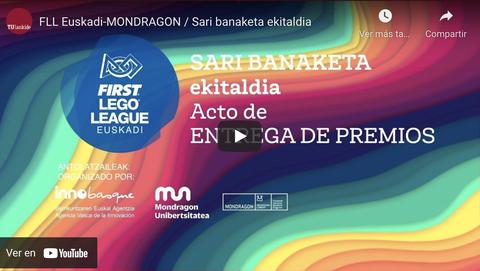 FLL Euskadi-MONDRAGONen sari banaketa zuzenean TU Lankiden