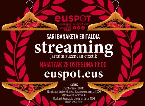 Maiatzaren 28an streaming bidez jakingo dira EUSPOT lehiaketako irabazleak