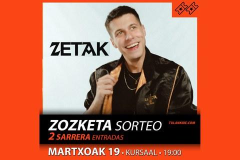 Zozketa: 2 sarrera ZETAK-en kontzerturako